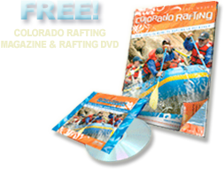 Free Colorado Rafting Magazine & DVD